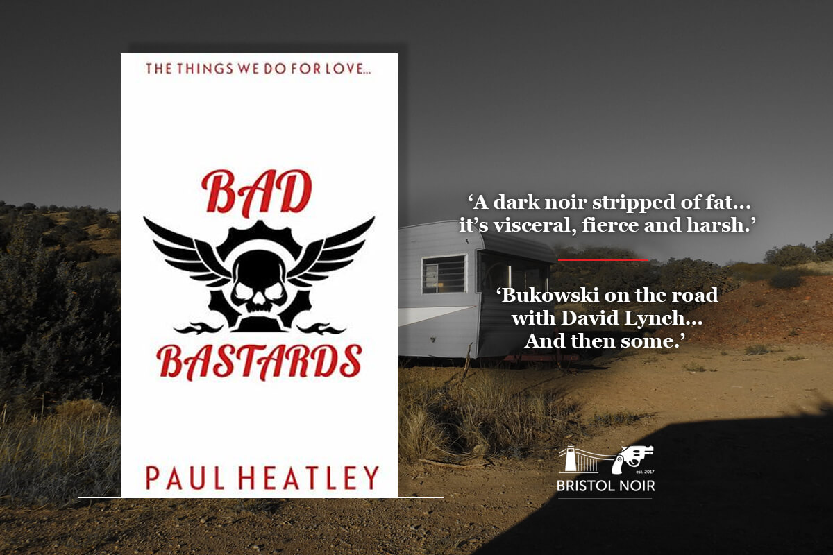 Review of Bad Bastards by Paul Heatley