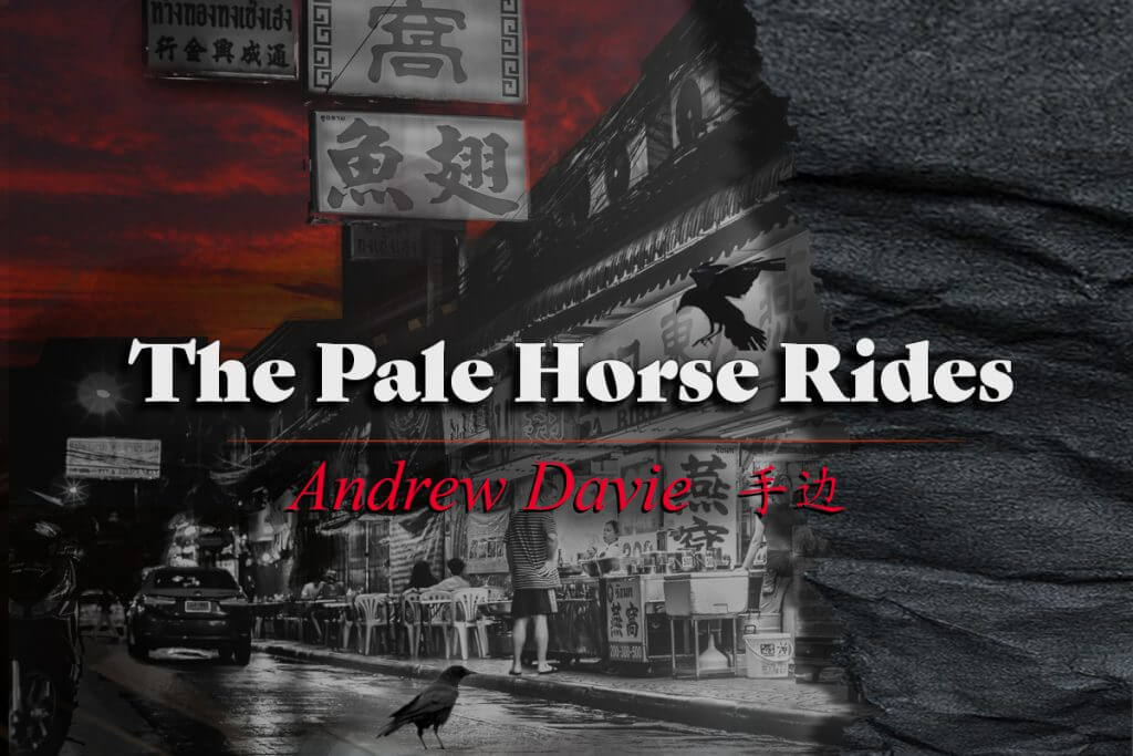 ANDREW DAVIE - The Pale Horse Rides - - Short Story