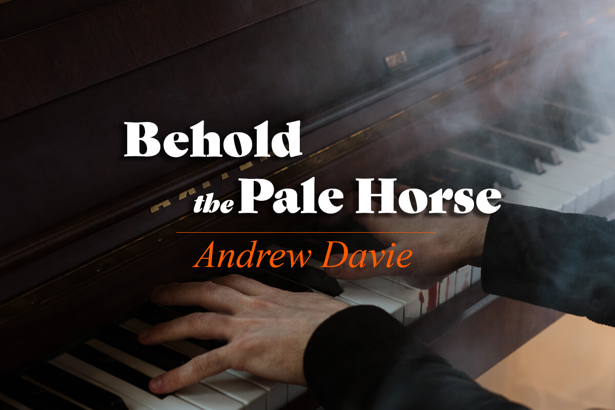 Andrew Davie - Behold the Pale Horse