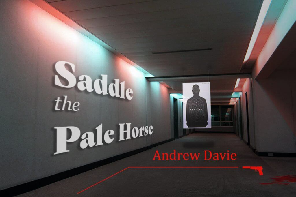Andrew Davies SHORT STORY - Saddle the Pale Horse