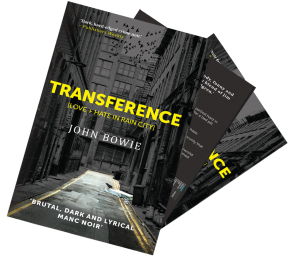 Transference: Manc Noir Novel. Out now