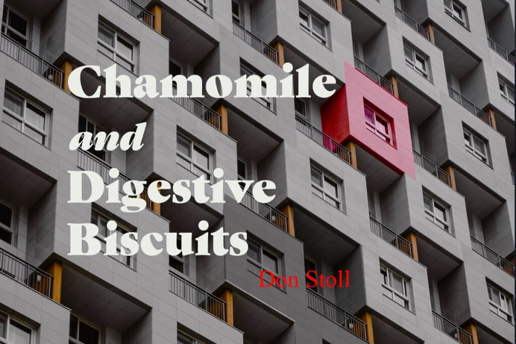 Don Stoll - Chamomile and Digestive Biscuits