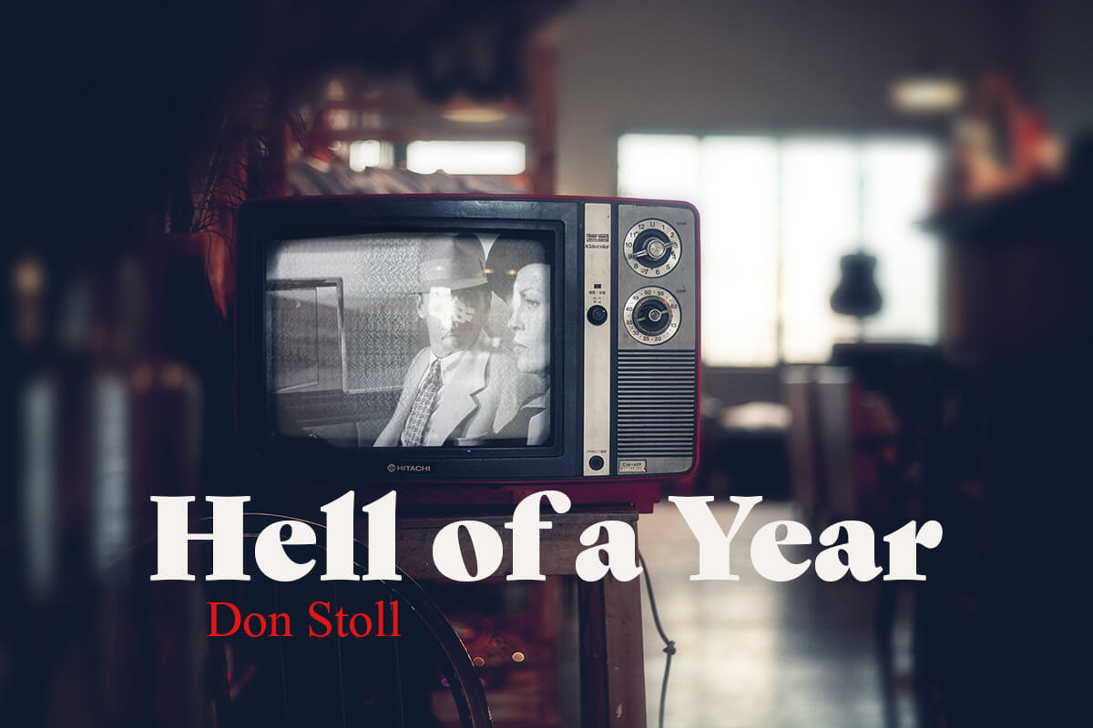 Don Stoll Feature image Hell of a Year