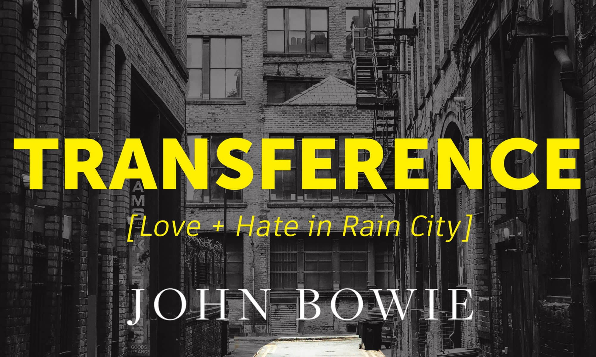 Transference by John Bowie