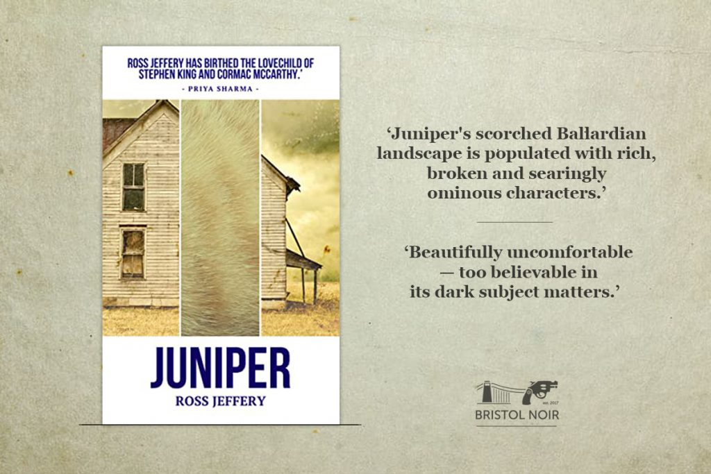 Juniper by Ross Jeffery - A Bristol Noir Book Review