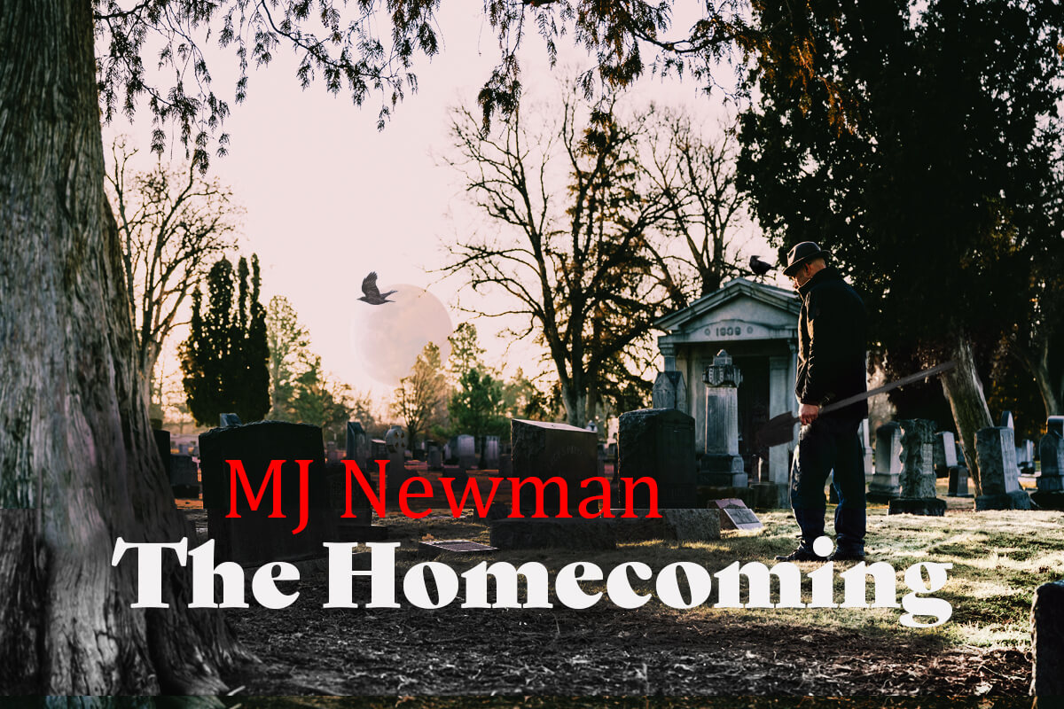 MJ Newman - The Homecoming