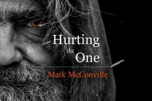 Mark McConville - Hurting As One