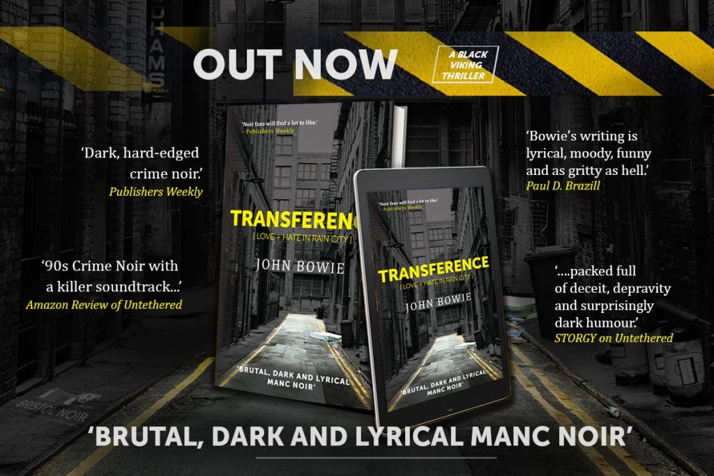 OUT NOW - Transference by John Bowie