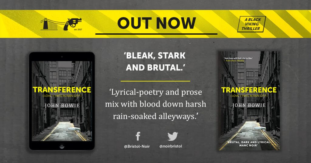 OUT NOW: Transference by John Bowie
