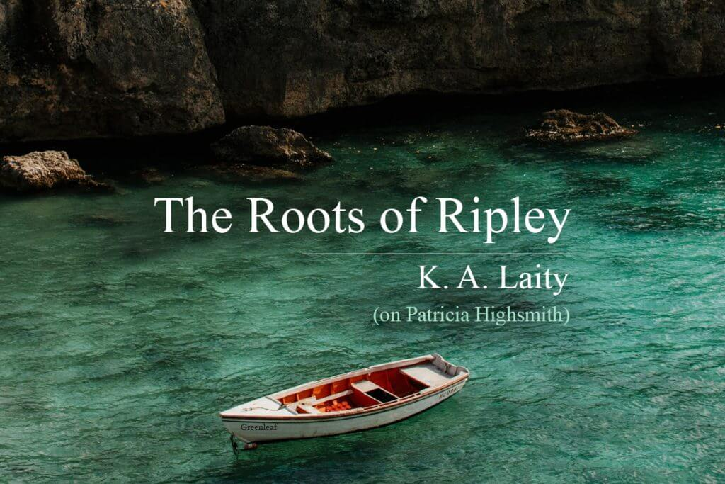 The Roots of Ripley by KA Laity