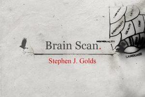 Short Story BRAIN SCAN by Stephen J Golds